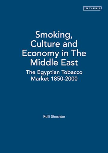 Smoking, Culture and Economy in The Middle East cover