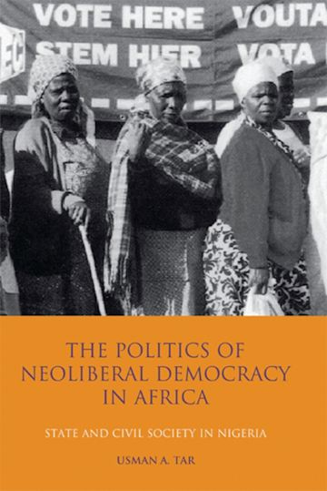 The Politics of Neoliberal Democracy in Africa cover