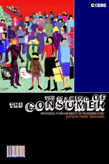 The Making of the Consumer cover