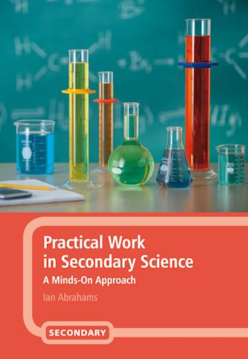 Practical Work in Secondary Science cover