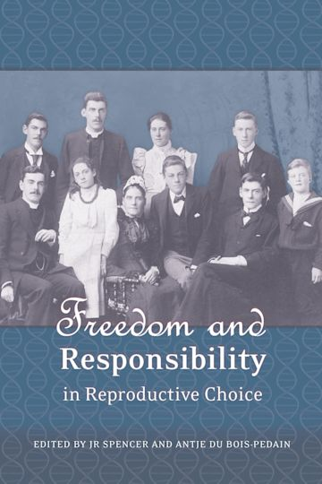 Freedom and Responsibility in Reproductive Choice cover