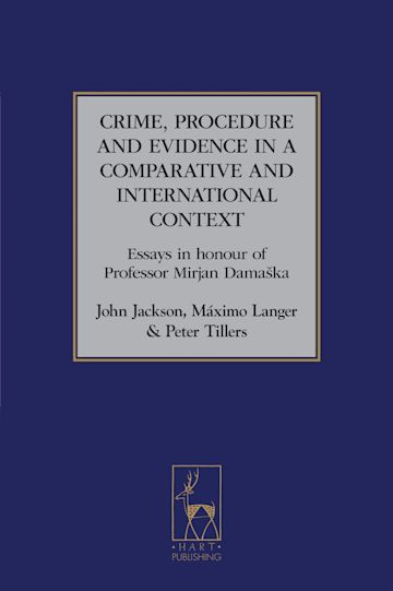 Crime, Procedure and Evidence in a Comparative and International Context cover