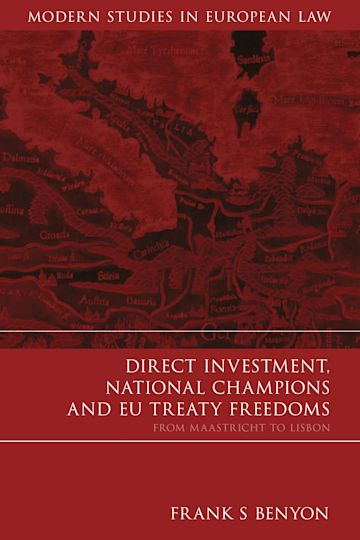 Direct Investment, National Champions and EU Treaty Freedoms cover