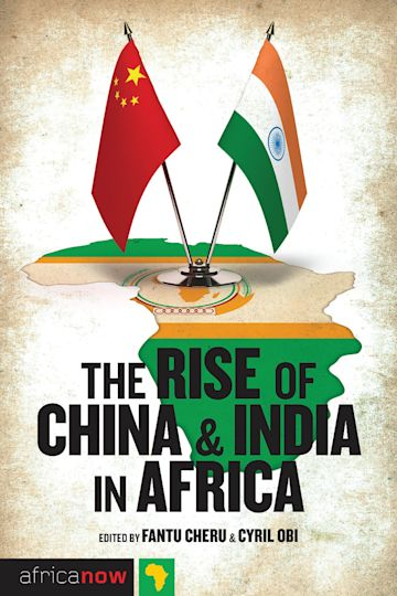 The Rise of China and India in Africa cover