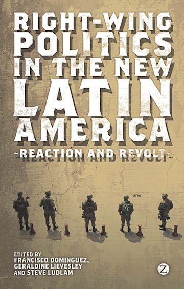 Right-Wing Politics in the New Latin America cover