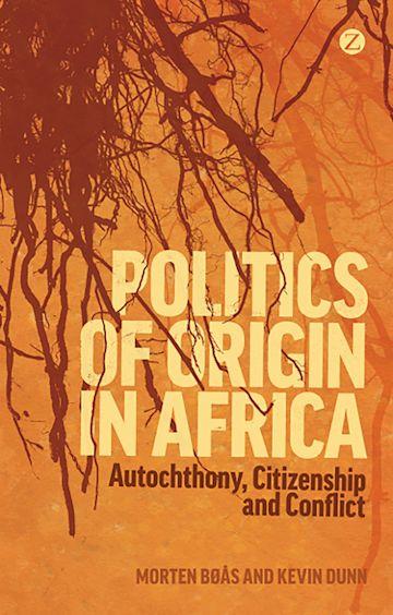 Politics of Origin in Africa cover