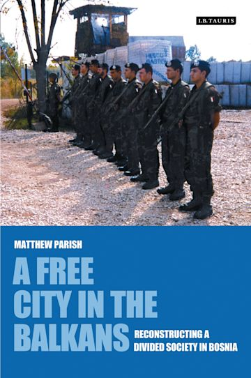 A Free City in the Balkans cover
