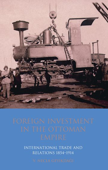 Foreign Investment in the Ottoman Empire cover