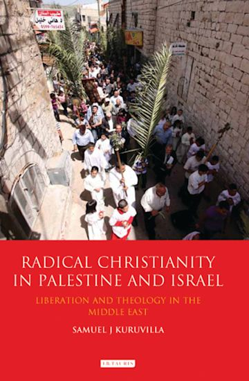 Radical Christianity in Palestine and Israel cover