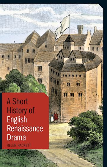 A Short History of English Renaissance Drama cover