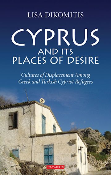 Cyprus and its Places of Desire cover