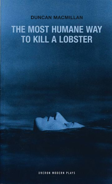 The Most Humane Way to Kill A Lobster cover