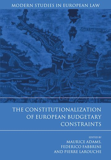 The Constitutionalization of European Budgetary Constraints cover
