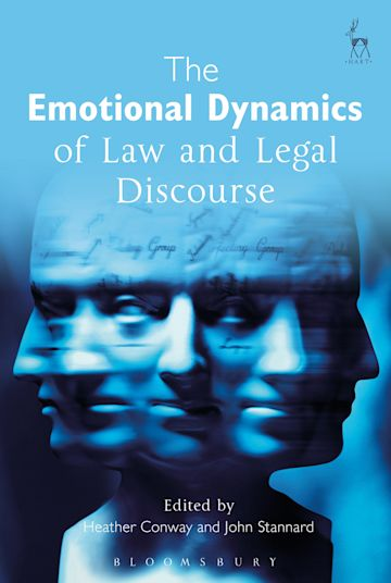 The Emotional Dynamics of Law and Legal Discourse cover