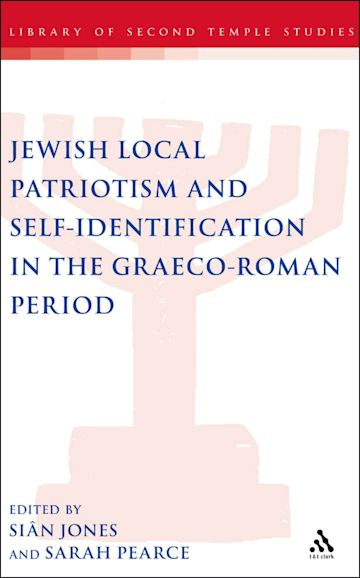 Jewish Local Patriotism and Self-Identification in the Graeco-Roman Period cover