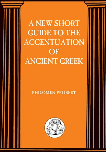 New Short Guide to the Accentuation of Ancient Greek cover