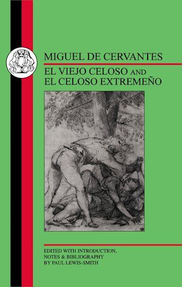Cervantes: El Viejo Celoso and El Celoso Extremeno cover