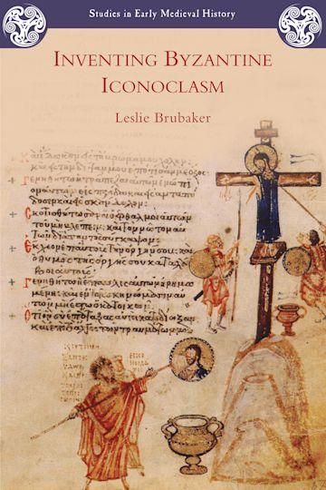 Inventing Byzantine Iconoclasm cover