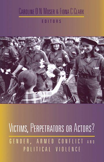 Victims, Perpetrators or Actors cover
