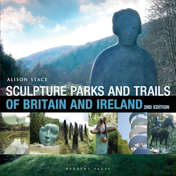 Sculpture Parks and Trails of Britain & Ireland cover