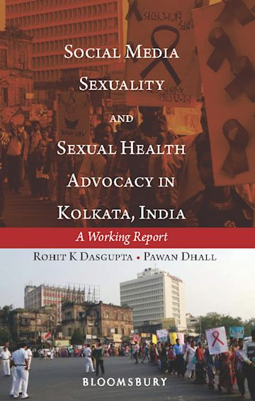 Social Media, Sexuality and Sexual Health Advocacy in Kolkata, India cover