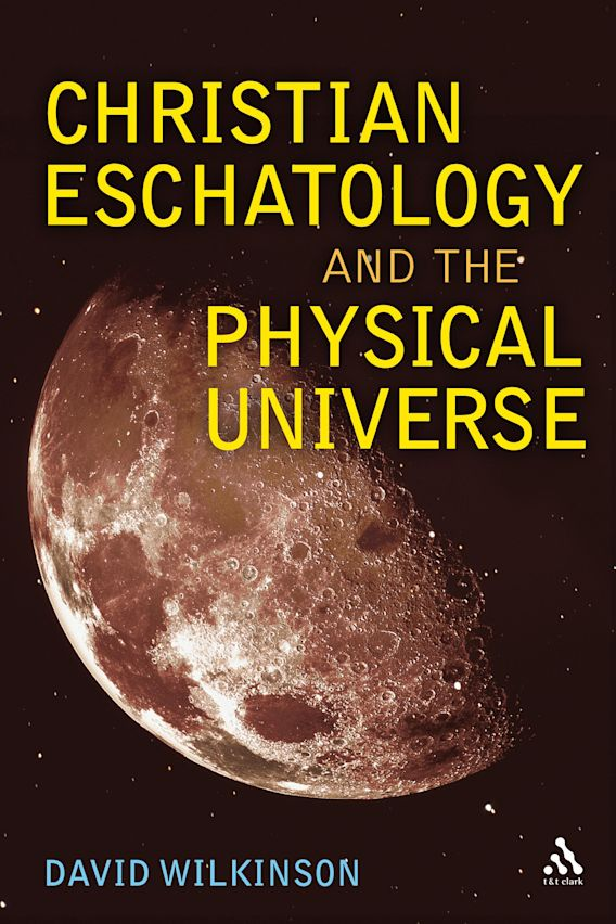 Christian Eschatology and the Physical Universe cover