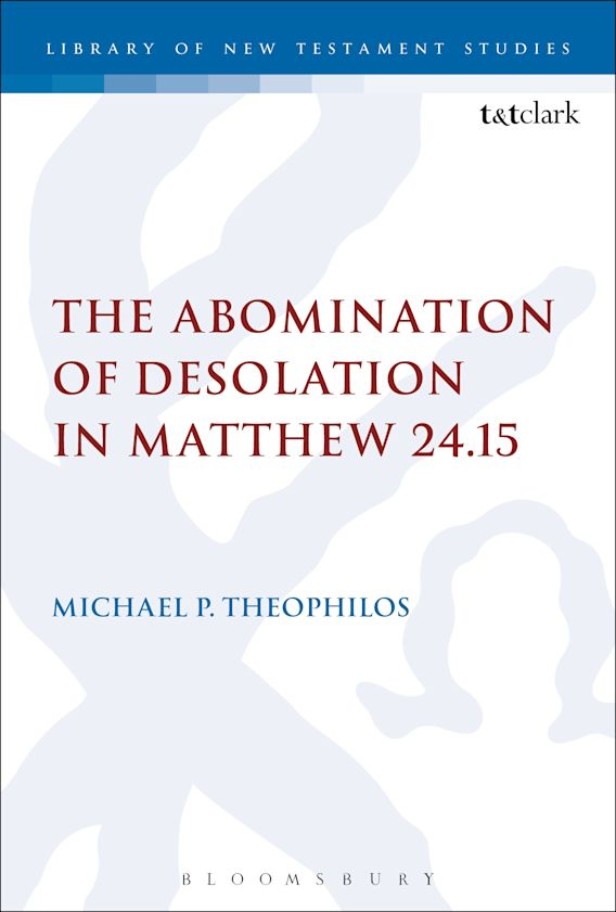 The Abomination of Desolation in Matthew 24.15 cover