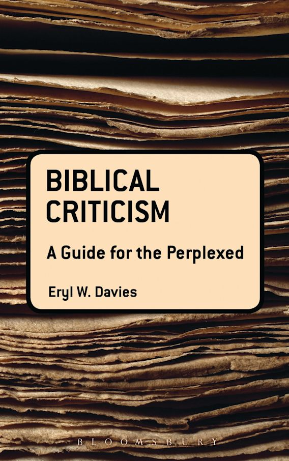 Biblical Criticism: A Guide for the Perplexed cover
