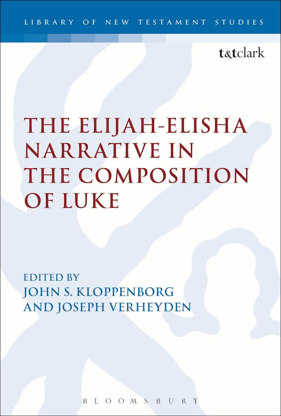 The Elijah-Elisha Narrative in the Composition of Luke cover