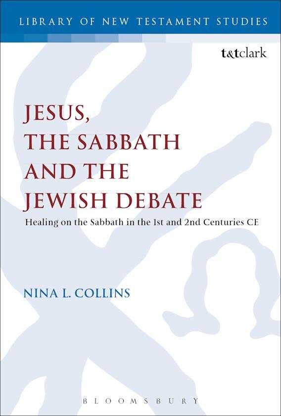 Jesus, the Sabbath and the Jewish Debate cover