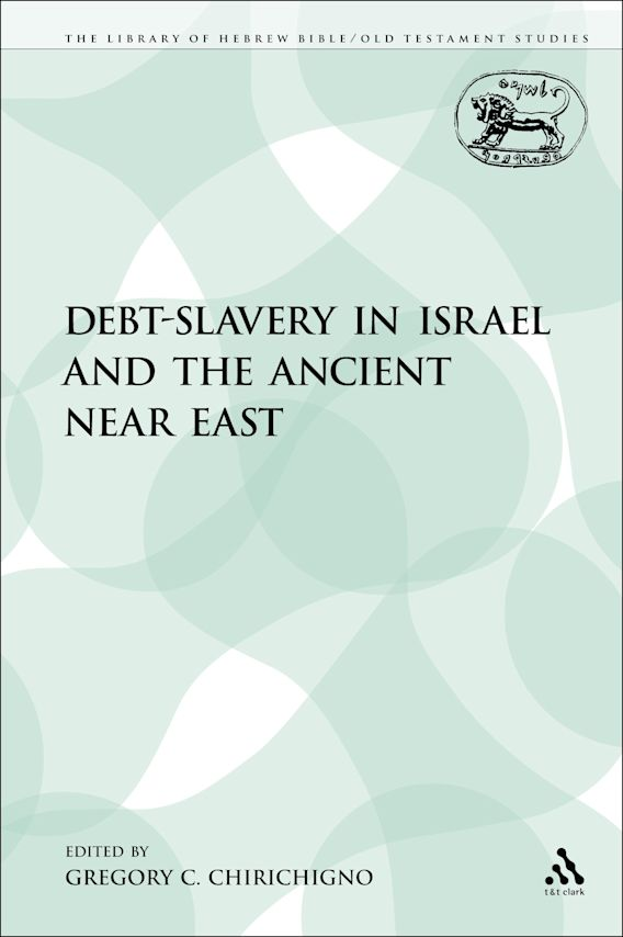 Debt-Slavery in Israel and the Ancient Near East cover