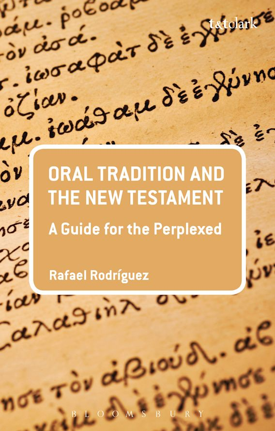 Oral Tradition and the New Testament cover
