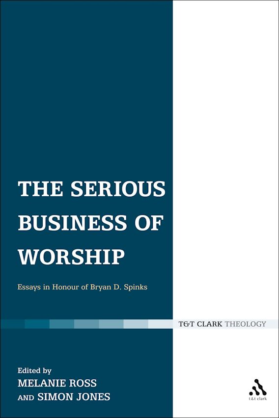 The Serious Business of Worship cover