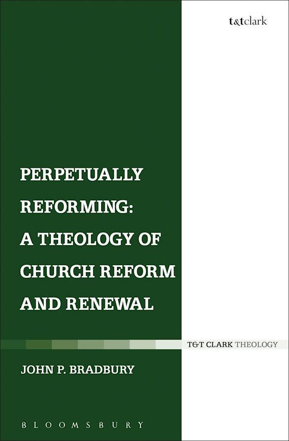 Perpetually Reforming: A Theology of Church Reform and Renewal cover