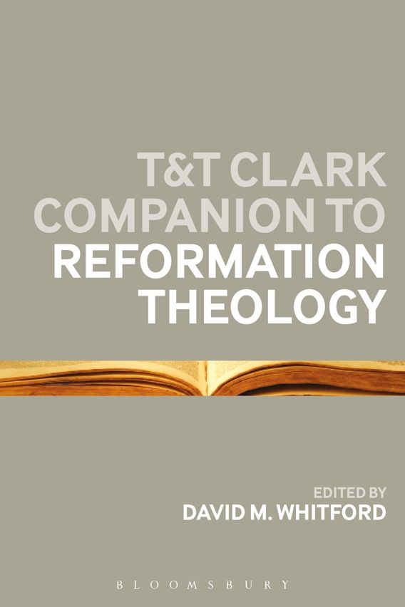 T&T Clark Companion to Reformation Theology cover