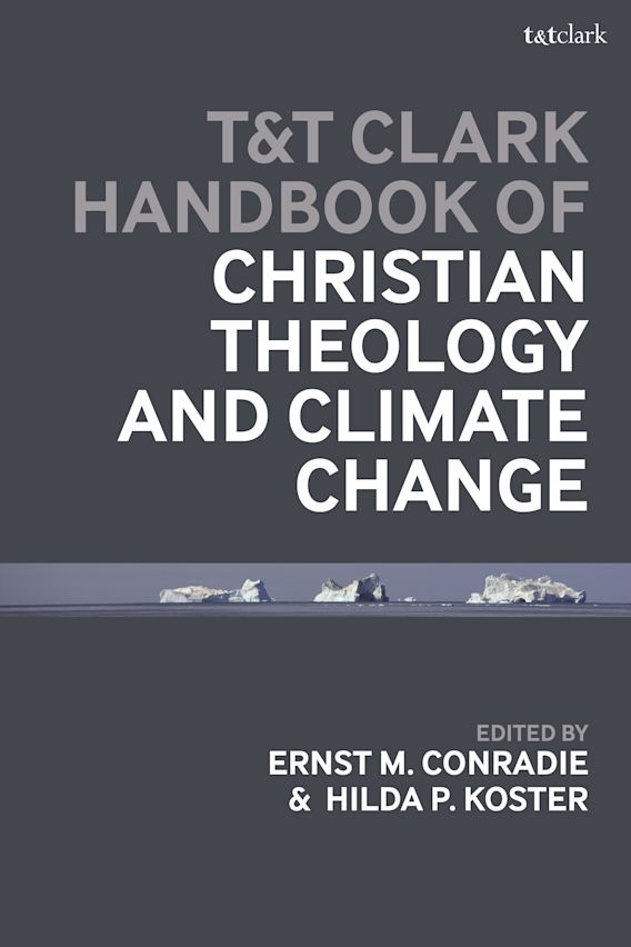 T&T Clark Handbook of Christian Theology and Climate Change cover