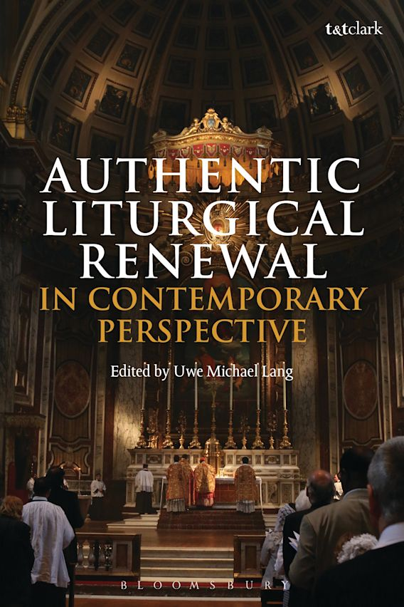 Authentic Liturgical Renewal in Contemporary Perspective cover