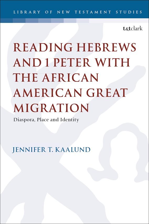 Reading Hebrews and 1 Peter with the African American Great Migration cover