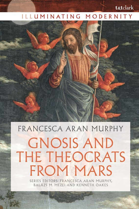 Gnosis and the Theocrats from Mars cover