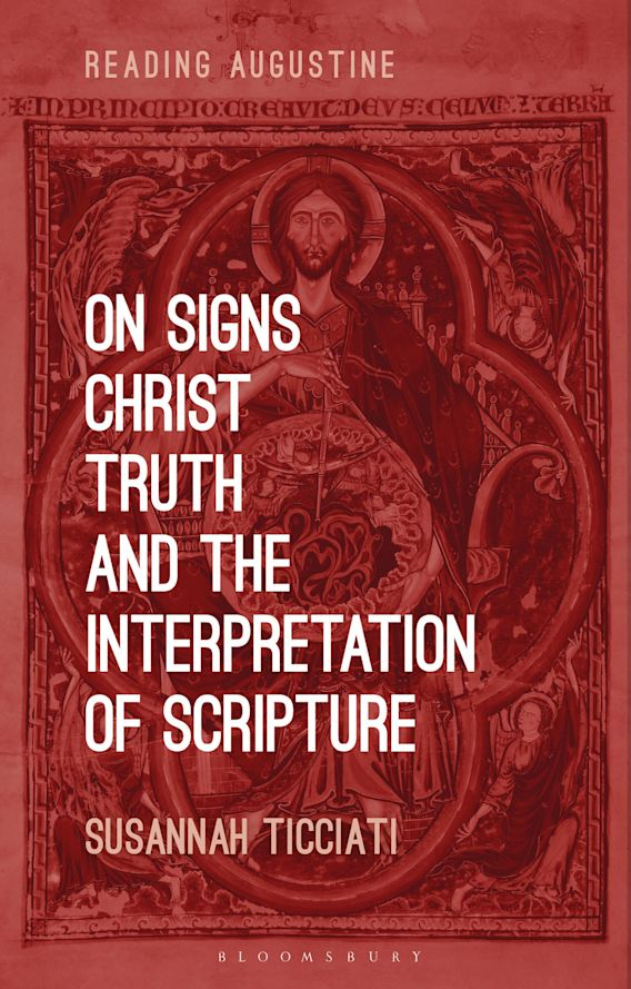 On Signs, Christ, Truth and the Interpretation of Scripture cover
