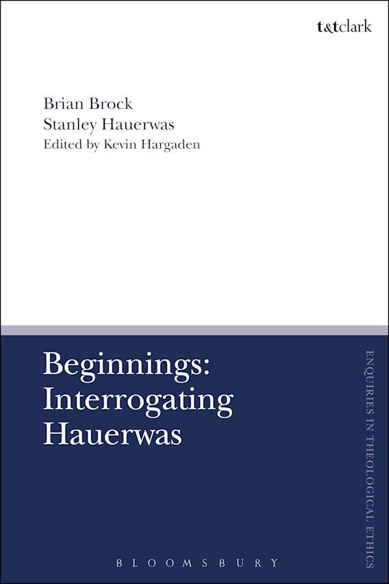 Beginnings: Interrogating Hauerwas cover