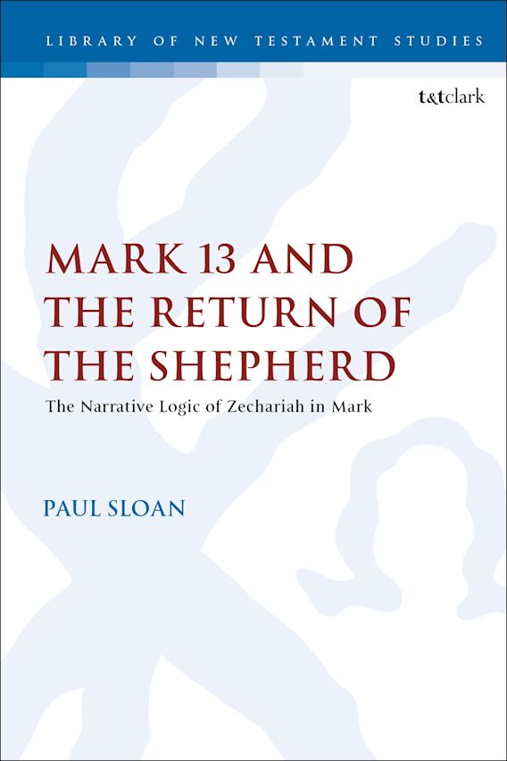 Mark 13 and the Return of the Shepherd cover