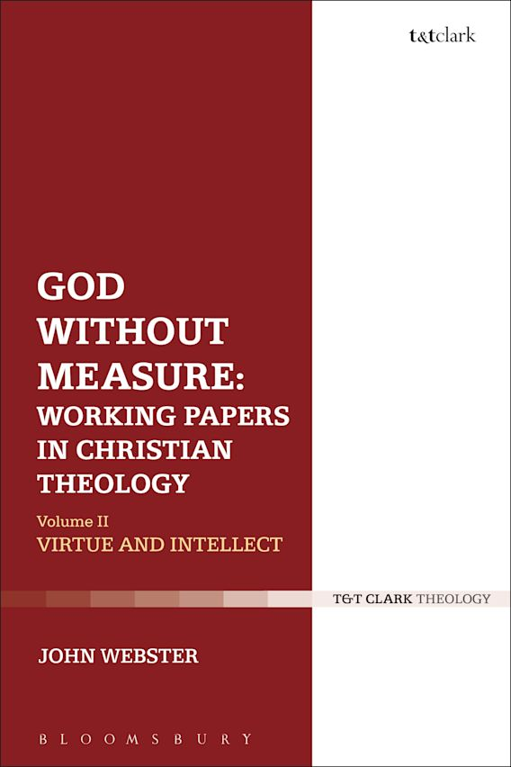 God Without Measure: Working Papers in Christian Theology cover