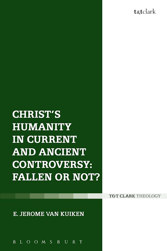 Christ's Humanity in Current and Ancient Controversy: Fallen or Not? cover