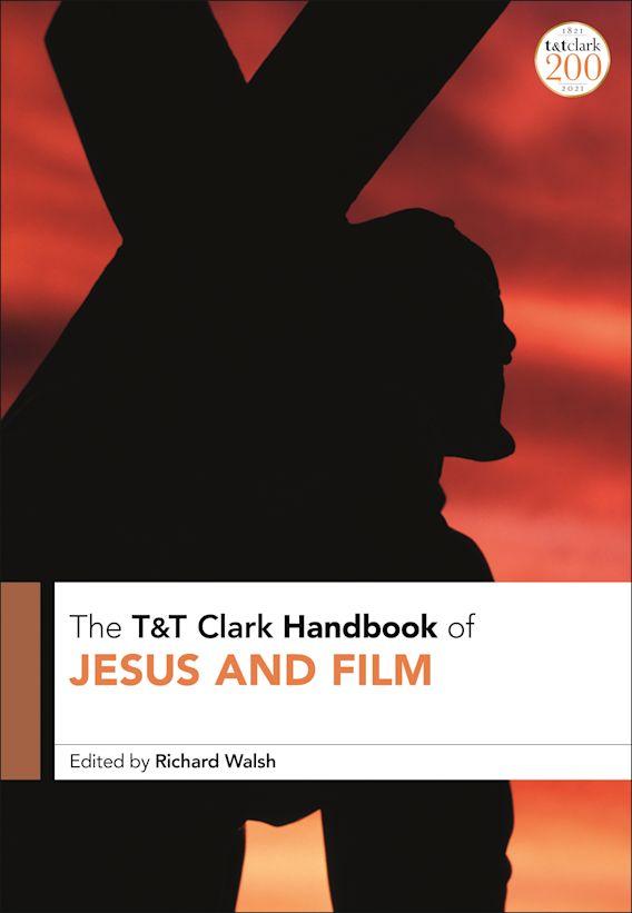 T&T Clark Handbook of Jesus and Film cover
