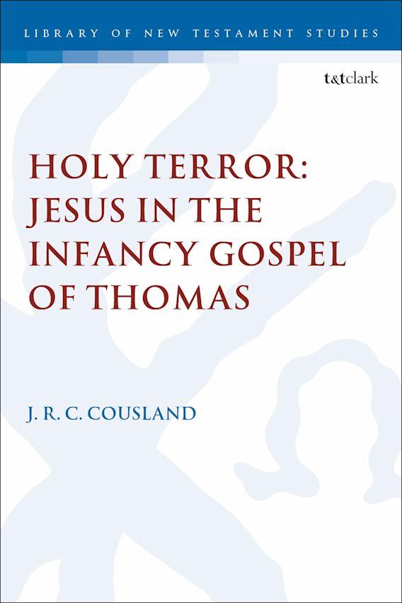 Holy Terror: Jesus in the Infancy Gospel of Thomas cover