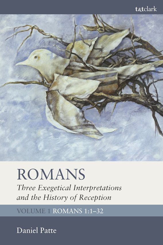 Romans: Three Exegetical Interpretations and the History of Reception cover