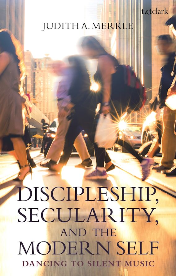 Discipleship, Secularity, and the Modern Self cover