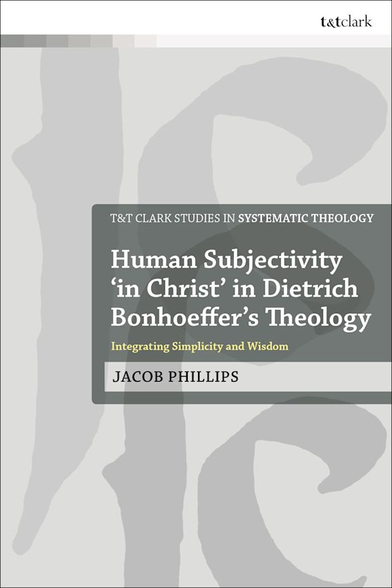 Human Subjectivity 'in Christ' in Dietrich Bonhoeffer's Theology cover