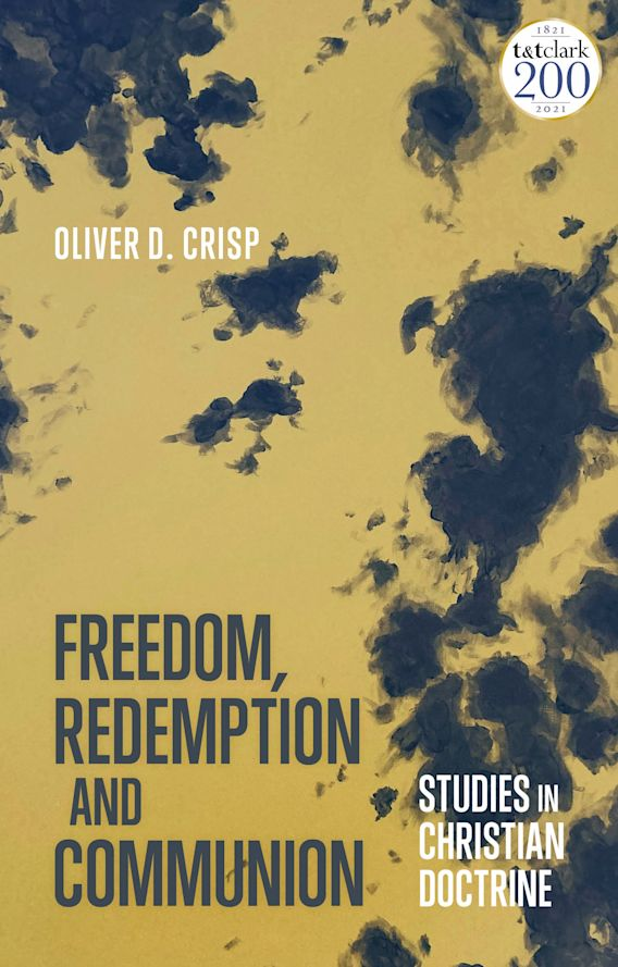 Freedom, Redemption and Communion: Studies in Christian Doctrine cover
